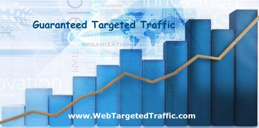 Guaranteed Targeted Traffic