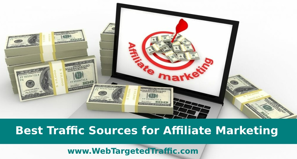 Best Traffic Sources for Affiliate Marketing in 2019