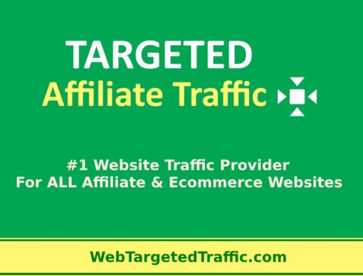 targeted affiliate traffic for affiliate marketing websites and ecommerce store websites